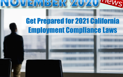 Get Prepared for 2021 California Employment Compliance Laws