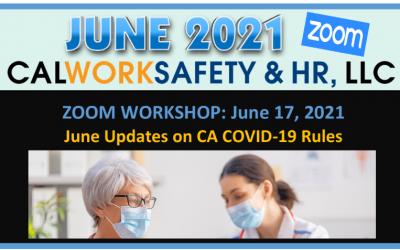 June Updates on CA COVID-19 Rules – Zoom Webinar